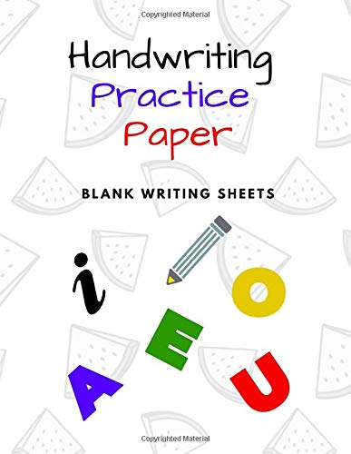 Handwriting Practice Paper: Blank Writing Sheets Notebook for Preschool and Kindergarten Kids, 8.5x11 inches , 100 pages no.11