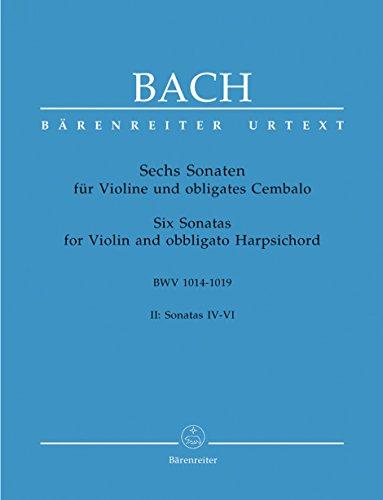 Sechs Sonaten für Violine und obligates Cembalo BWV 1014 −1019. II: Sonatas IV - VI