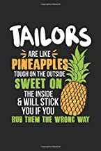 Tailors Are Like Pineapples. Tough On The Outside Sweet On The Inside: Tailor. Graph Paper Composition Notebook to Take Notes at Work. Grid, Squared, ... To-Do-List or Journal For Men and Women.