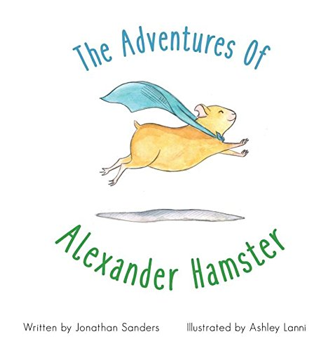 The Adventures Of Alexander Hamster