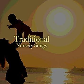 # Traditional Nursery Songs