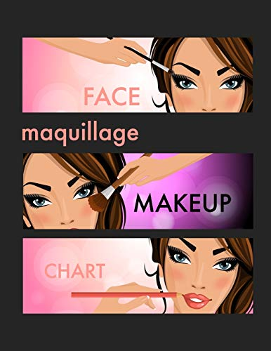 Maquillage Face Makeup Chart: A Blank Workbook for Professional Makeup Artists