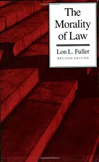 The Morality of Law: Revised Edition (The Storrs Lectures Series) by Lon L. Fuller(1905-05-22)