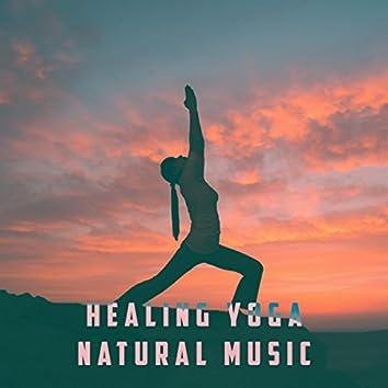 Healing Yoga Natural Music