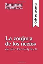 La conjura de los necios de John Kennedy Toole (Guía de lectura): Resumen y análisis completo