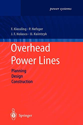 Compare Textbook Prices for Overhead Power Lines: Planning, Design, Construction Power Systems Softcover reprint of the original 1st ed. 2003 Edition ISBN 9783642055560 by Kiessling, Friedrich,Nefzger, Peter,Nolasco, Joao Felix,Kaintzyk, Ulf