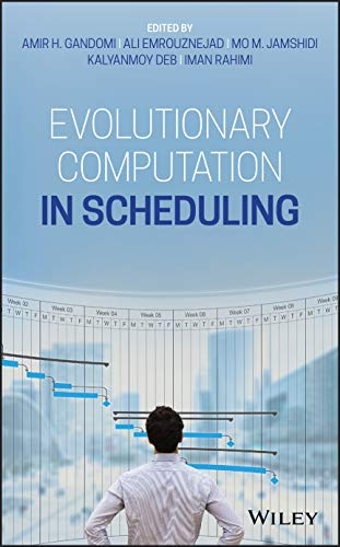 Evolutionary Computation in Scheduling Front Cover