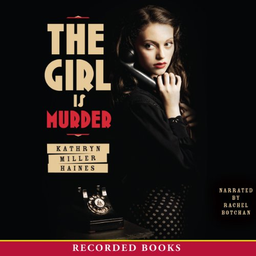 The Girl Is Murder audiobook cover art