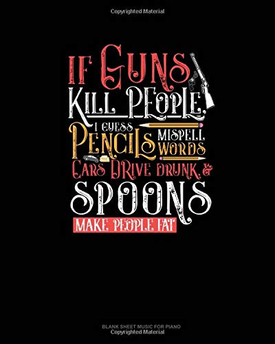 If Guns Kill People, I Guess Pencils Misspell Words, Cars Dr
