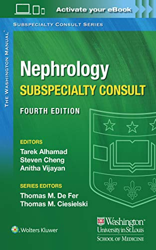 Compare Textbook Prices for Washington Manual Nephrology Subspecialty Consult 4 Edition ISBN 9781975113452 by Alhamad MD, Dr. Tarek,Cheng MD, Dr. Steven,Vijayan MD, Dr. Anitha