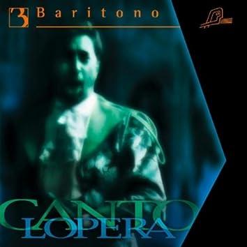 Cantolopera: Baritone Arias Vol. 3