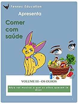 Os Olhos (Comer com saúde Livro 3) por [Fennec Education LLC, Lamia Ghernati, Marcelino Badaoui]