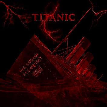 TITANIC (feat. GHO$TBOY)