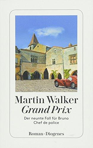Grand Prix: Der neunte Fall für Bruno, Chef de police (detebe)