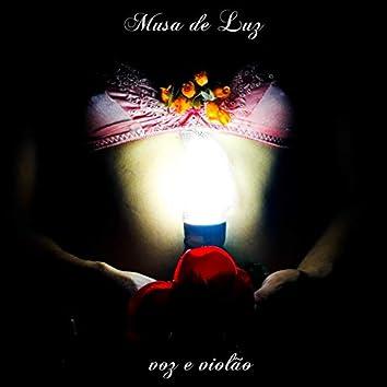 Musa de Luz (Voz e Violão)