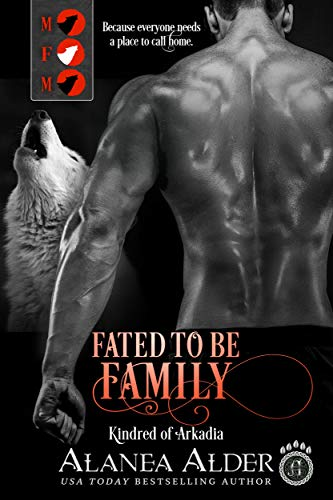 Fated To Be Family (Kindred of Arkadia Book 2) (English Edition)