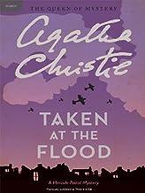 Taken at the Flood: Hercule Poirot Investigates (Hercule Poirot series Book 27)