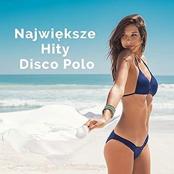 Najwieksze Hity Disco Polo 2021