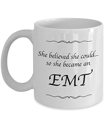 EMT Mug - Coffee Cup - She Believed She Could Desk Decor - Gifts For Women