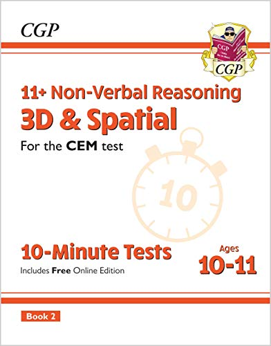 11+ CEM 10-Minute Tests: Non-Verbal Reasoning 3D & Spatial - Ages 10-11 Book 2 (with Online Ed): perfect for the 2020 and 2021 exams (CGP 11+ CEM)