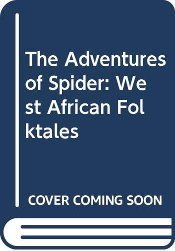 Download The Adventures of Spider: West African Folktales 0606022287