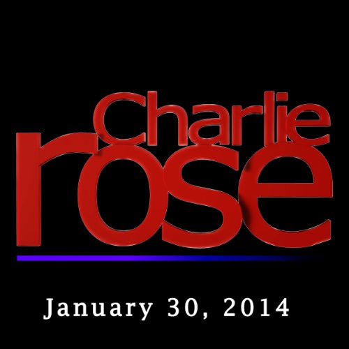 Charlie Rose: Joe Namath, Ken Auletta, and Abbey Klaasen, January 30, 2014 audiobook cover art
