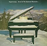 Even in the Quietest Moments by Supertramp (1990) Audio CD
