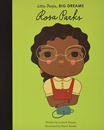 Rosa Parks (Little People, BIG DREAMS, 9)