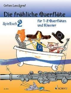 Die froehliche Querfloete - Spielbuch 2 - arrangiert für Querflöte - (für ein bis zwei Instrumente) - Klavier [Noten / Sheetmusic] Komponist: LANDGRAF GEFION