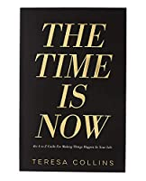 Teresa Collins The Time Is Now Book-A-Z Guide