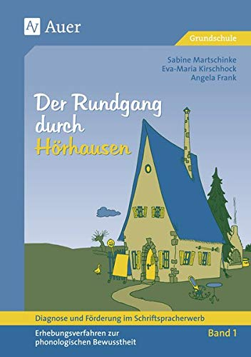 Diagnose und Förderung im Schriftspracherwerb, neue Rechtschreibung, 2 Bde., Bd.1, Der Rundgang durch Hörhausen (Diagn. & Förderung im Schriftspracher.)
