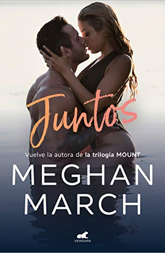 Juntos de [Meghan March]
