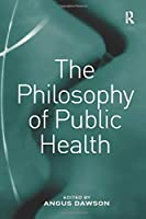 The Philosophy of Public Health