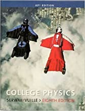 College Physics AP Edition (8th Edition)