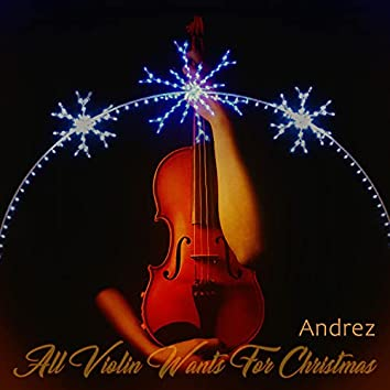 All Violin Wants for Christmas