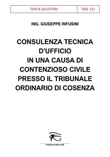 Consulenza tecnica d'ufficio in una causa di contenzioso civile presso il Tribunale Ordinario di Cosenza