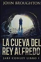 La Cueva Del Rey Alfredo: Edición Premium en Tapa dura