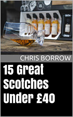 15 Great Scotches Under £40 (English Edition)