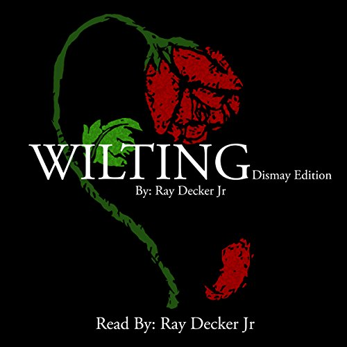 Wilting: Dismay Edition audiobook cover art