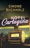 Hotel Cartagena: Kriminalroman: 9