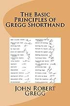 The Basic Principles of Gregg Shorthand
