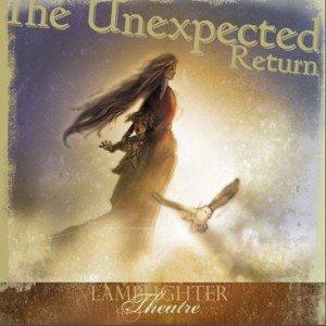 The Unexpected Return : Lamplighter Theatre  (Dramatic Audio)