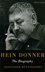 Hein Donner - The Biography - New In Chess NIC - Alexander Münninghoff