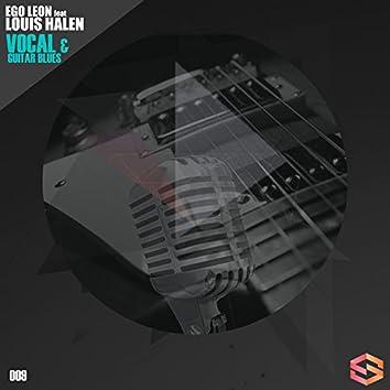 Vocal and amp; Guitar Blues Feat. Louis Halen