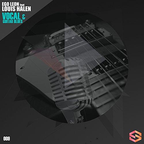 Vocal and amp; Guitar Blues Feat. Louis Halen (Vocal Mix)