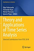 Theory and Applications of Time Series Analysis: Selected Contributions from ITISE 2018 (Contributions to Statistics)