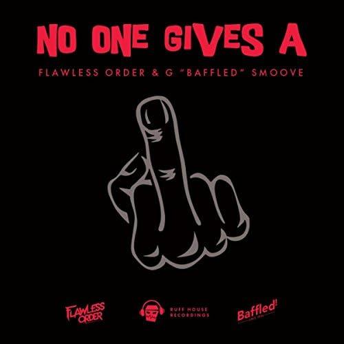 Flawless Order & G 'Baffled' Smoove