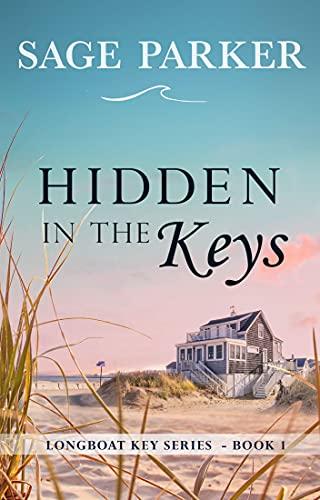 Hidden in the Keys (Longboat Key Bo…