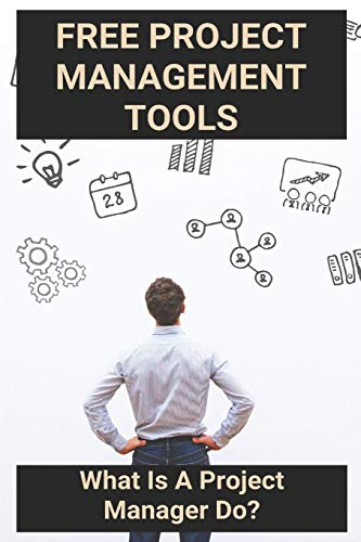 Free Project Management Tools: What Is A Project Manager Do?: Waterfall Project Management