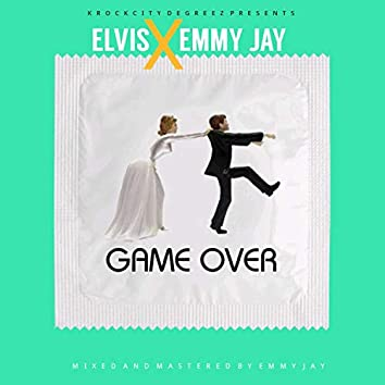 Game Over (feat. Emmy Jay)